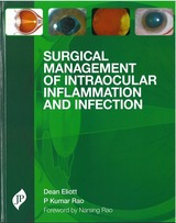 Surgical Management of Intraocular Inflammation and Infection.